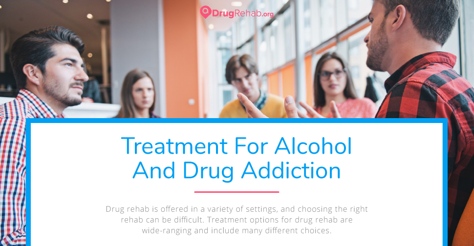 Treatment Options For Drug And Alcohol Rehab