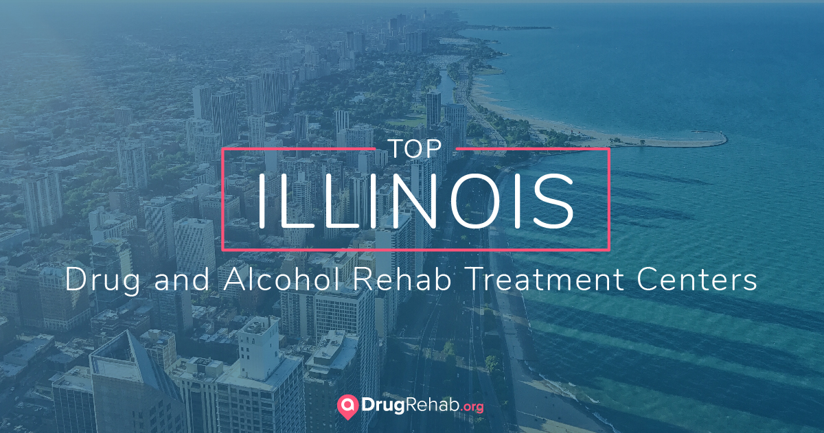 Top 7 Illinois Drug And Alcohol Rehab Centers